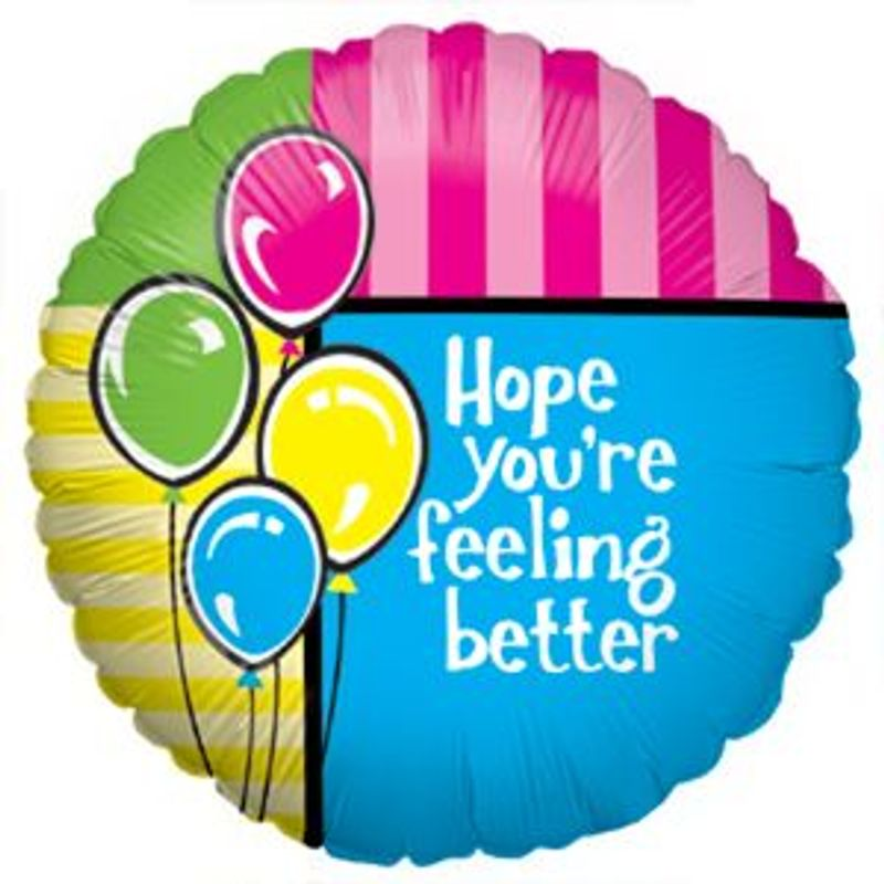 Hope Youre Feeling Better Balloon Design House Of Flowers In Buford