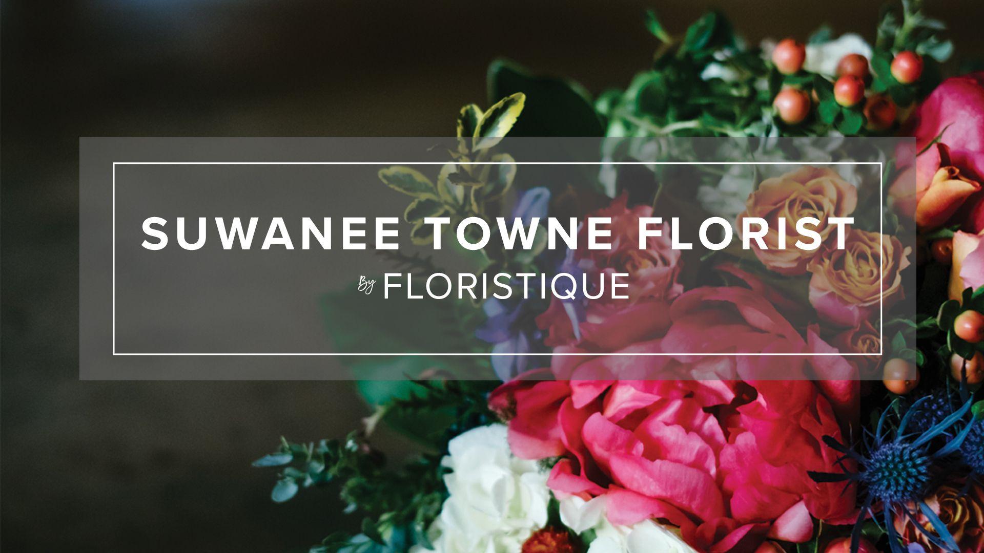 About Us Suwanee Ga Florist Suwanee Towne Florist Top Rated